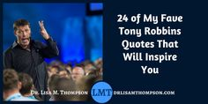 "Did you watch Tony Robbins ""I'm Not Your Guru"" on Netflix? Here are some of my favorite quotes from Tony...  http://www.drlisamthompson.com/tony-robbins-quotes/"