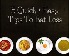 5 Quick + Easy Tips to Eat Less Edible Food, How To Eat Less, Small Plates, Chana Masala, Junk Food, Weight Gain, Cravings, Treats, Make It Yourself