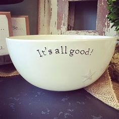 It's all good! The perfect bowl- for everything from popcorn to chips to fruit.