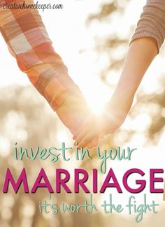 Invest in your marriage... Because we believe marriage is worth the fight and believe that your marriage will only get stronger when you implement these 4 tips into your marriage.