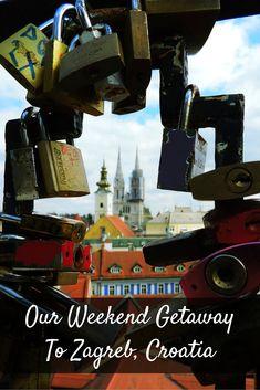 Our Weekend Getaway To Zagreb, Croatia