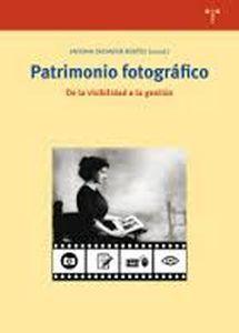 Patrimonio fotográfico : de la visibilidad a la gestión