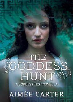 The Goddess Hunt (Goddess Test, #1.5)
