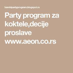 Party program za koktele,decije proslave www.aeon.co.rsAEON - Inventar za ugostiteljstvo  www.aeon.co.rs  UGOSTITELJSKA OPREMA Staklo i porcelan za ugostiteljstvo http://www.aeon.co.rs/index.php?grupa=1 INOX restoranska oprema i nameštaj http://www.aeon.co.rs/index.php?grupa=2 Barska oprema i sitni inventar http://www.aeon.co.rs/index.php?grupa=3 Kuhinjska oprema i ketering program http://www.aeon.co.rs/index.php?grupa=4 Poslastičarska i pekarska oprema…