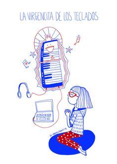 Textos de Juli Sabanes. Dibujos de Robertita. Fb/Tumblr: hicecualesquiera / Twitter: hicecualesquier #hicecualesquiera #julietasabanes #robertita #virgen #teclados #synte #musica #auriculares #humor