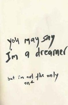 Dare to dream..