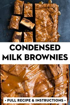 We've taken chocolate brownies and made them next-level amazing, thanks to the addition of condensed milk. Cooking For A Group, New Cooking, Cooking Chef, Italian Cooking, Cooking School, Cooking Videos, Cooking Tips, Baking Recipes, Dessert Recipes