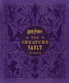 Harry Potter: The Creature Vault: The Creatures and Plants of the Harry Potter Films – Hardcover - Dementors and House-elves, Merpeople and Chinese Fireball Dragons—these are just a few of the magical creatures and frightening monsters populating J.K. Rowling's wizarding world.Harry Potter: A removable poster picturing each of the creatures and an interactive Eeylops Owl Emporium catalog complete this must-have package.