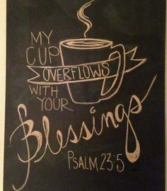 my Chalkboard art.my cup overflows. I HAVE to make this for our coffee bar! Coffee Love, Coffee Shop, Coffee Mugs, Coffee Theme, Coffe Bar, Coffee Percolator, Coffee Bar Signs, Drinking Coffee, Coffee Creamer