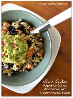 Slow Cooker Vegetarian Quinoa Mexican Bowl with Creamy Avocado Sauce from 365 Days of Slow Cooking; perfect for Cinco de Mayo when it falls on Meatless Monday!  [via Slow Cooker from Scratch] #SlowCooker  #MeatlessMonday  #GlutenFree