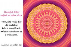 Mandala Najdi skutečné štěstí Favorite Quotes, Mandala, Outdoor Blanket, Symbols, Words, Mandalas, Horse, Glyphs, Icons