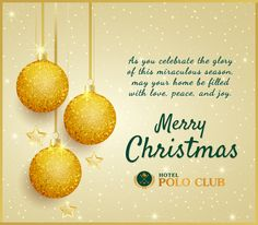   Let the spirit of Christmas warm your home with love, joy and peace. Have a blessed Christmas!  - Hotel Polo Club