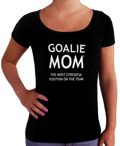 Buy Women's Goalie Mom T-Shirt as a gift for goalie moms! A funny sports saying about stressed goalie moms makes this shirt perfect for lacrosse, hockey and soccer games.
