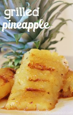 High Heels and Grills: Man Mondays: Grilled Pineapple. This takes me back to my favorite restaurant - Tucano's.