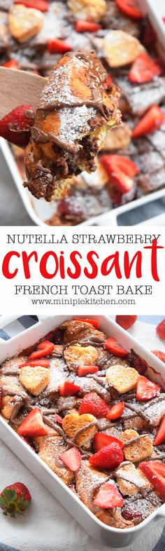 Sweet and Decadent Nutella Stuffed Croissant French Toast!