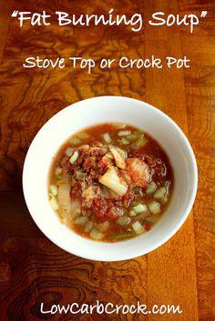 """Low Carb Crock Pot """"Fat Burning Soup"""" (approx. 1 carb per cup)"""