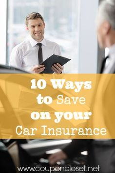 10 ways to save on your car insurance - You can save hundreds each year.