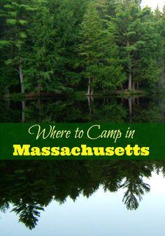 Where to Camp in Massachusetts