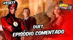 The Flash  Duet (S3E17) #Comentando Episodio https://youtu.be/xpwT9Q8FXk4