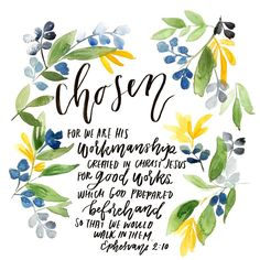 Chosen for a purpose, loved by a mighty God. .  .  .  .  #watercoloring #floral #botanic #botanical #water #art #doodle #chosen #ephesians #lord #quote #scripture #verse #green #nature #handlettering #handlettered #handletter #moderncalligraphy #pentel #muji #color
