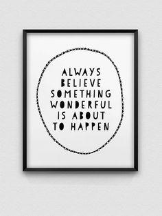 always believe print // inspirational print // by spellandtell
