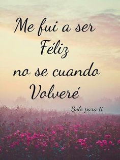 Spanish Inspirational Quotes, Spanish Quotes, Positive Phrases, Motivational Phrases, Post Quotes, True Quotes, Ex Amor, Life Is Too Short Quotes, Quotes En Espanol