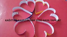 Pratik Bilgiler Blogu: Kağıttan Kalpli Duvar Süsü Nasıl Yapılır?