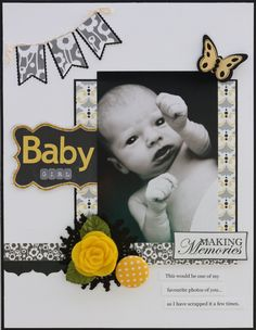 Like layout all black and white with a touch of colors BABY GIRL - Scrapbook.com