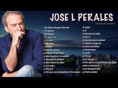 Los Grandes Exitos De Jose L Perales. Lo Bueno No Pasa. Exitos Romanticos De Siempre. - YouTube Youtube, Musicals, Education, My Love, Looney Tunes, Grande, Amor, Paper, Best Songs