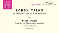 **LIFESTYLEHOTELS Lobby Talks** How do our hosts deal with the current situation? Today we are talking with Sepp Schwaiger, host of SEPP - Alpine Boutique Hotel and Hotel Eder in Maria Alm, Austria sponsored by Strommer. Hotel Lobby, Salzburg, Austria Tourism, Hotels, Wine, Boutique, Chalets, Boutiques