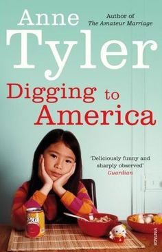 'Digging to America' by Anne Tyler.