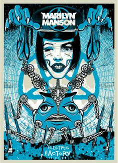 Original concert poster for Marilyn Manson at The Electric Factory in Philadelphia PA. Art by Todd Slater. 17x23 3 color silkscreen edition of only 150. Low number under 10! Signed & numbered by the artist.
