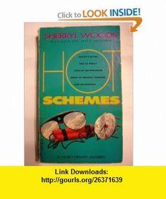 Hot Schemes (9780440214861) Sherryl Woods , ISBN-10: 0440214866  , ISBN-13: 978-0440214861 ,  , tutorials , pdf , ebook , torrent , downloads , rapidshare , filesonic , hotfile , megaupload , fileserve