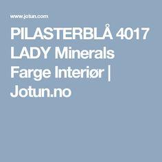 PILASTERBLÅ 4017 LADY Minerals Farge Interiør   Jotun.no