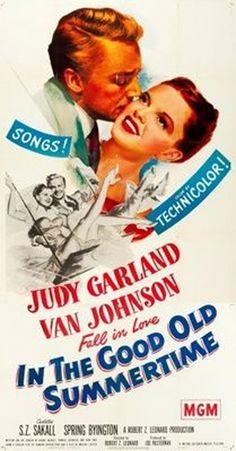 In The Good Old Summertime (1949) - Judy Garland, Van Johnson, S.Z. Sakall, Spring Byington #MovieInTheGoodOldSummertime1949