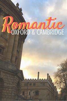 Oxford & Cambridge Romantic Experiences - Find the Romance in Oxford & Cambridge - Romantic Ideas in England