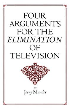 Four Arguments for the Elimination of Television by Jerry Mander http://www.amazon.com/dp/0688082742/ref=cm_sw_r_pi_dp_q6Z-wb1AVVDFX