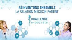 #esante Challenge e-pocrate, 3 mois d'innovation en ligne pour enrichir la relation médecin-patient #télémédecine