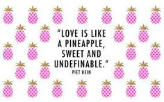 quotes about pineapples - Google Search