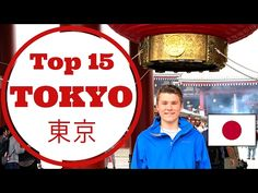 (15) Japan Travel Guide: Tokyo Top 15 Things to Do, See, and Eat - YouTube