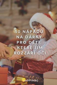 Přemýšlíte nad dárky pro děti? Co jim koupit a co jim udělá největší radost? Nahlédněte do naše seznamu a nechte se inspirovat. #darkyprodeti #darekprodeti #deti #vanoce