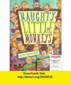 10 best ebook on line images on pinterest pdf libros and books to naughty little monkeys book and audiocassette tape set paperback jim aylesworth henry cole fandeluxe Choice Image