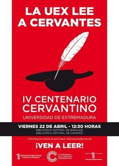 La Universidad de Extremadura conmmemora el IV Centenario de la Muerte de #Cervantes con diversos actos. El viernes día 22 de abril a las 12,30 h en la Biblioteca Central de Badajoz y en la de Cáceres se celebrará una lectura colectiva de la obra de Cervantes. Animamos a todos a participar con la selección de un fragmento de cualquier libro de Miguel de Cervantes, no solo en español sino también en traducciones. #DiadelLibro #lectura