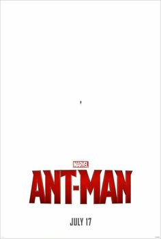 Here is the 1st Official Teaser Movie Poster from Marvel's Ant-Man which will hit the big screen on July 17th 2015 !!!