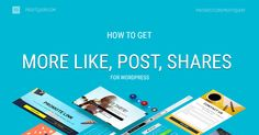 HOW TO GET MORE LIKE, POST, SHARES FOR WORDPRESS. Free tools for WordPress websites, blog, eCommerce project to grow website traffic, email subscribers, social network followers, likes, shares, posts, referrals, sales.