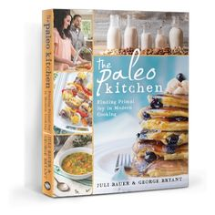 Must Read: The Paleo Kitchen: Finding Primal Joy in Modern Cooking   #AddictedtoKindle