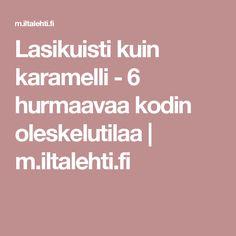 Lasikuisti kuin karamelli - 6 hurmaavaa kodin oleskelutilaa | m.iltalehti.fi