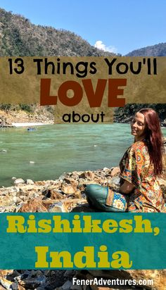 Need inspiration for your trip to Rishikesh, India? This little gem of a town, nestled high in foothills of the Himalayan mountains in Northern India is a hub for yoga, meditation, peace, and healthful living. You will love these 13 things (and more) about Rishikesh! ~~ www.FenerAdventures.com ~~ budget travel, backpack asia, vacation ideas, trip itinerary, budget backpacking, wanderlust, bucket list, adventure