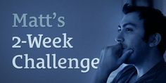 Matt's 2-Week Challenge http://seanwes.com/lambogoal/32