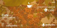 Hummm! Cheirinho de café no ar.... ;) Bora tomar um neh!!! #diadocafé #okainterativa